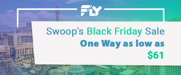 $61 and Up; One Way - Swoop's Black Friday Sale; Ends 12/03