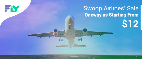 Swoop Airlines' Flight Sale